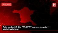 9 ilde FETÖ/PDY operasyonunda 11 şüpheli yakalandı