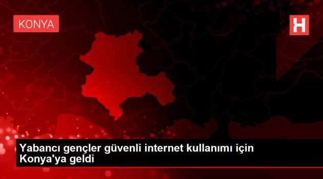 Güvenli internet kullanımı için Konya'ya geldi