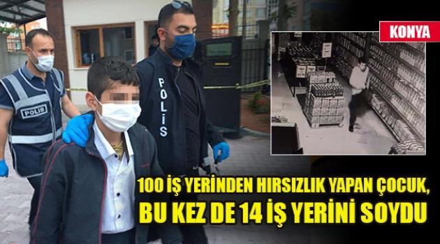 100 iş yerinden hırsızlık yapan çocuk, bu kez de 14 iş yerini soydu