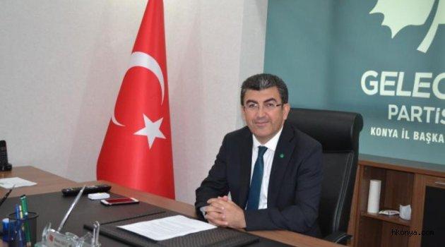 Gelecek Partisi Konya İl Başkanı'ndan Kadir Gecesi Mesajı