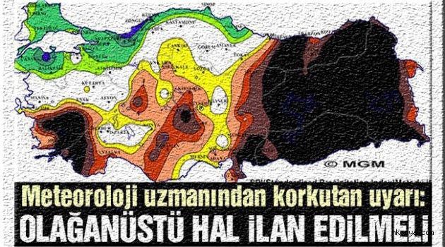 """""""Türkiye'de olağanüstü hal ilan edilmeli"""""""