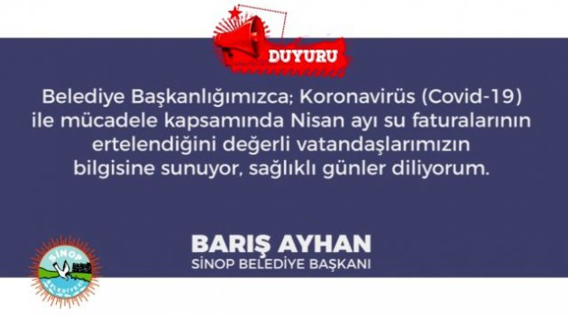 Sinop Belediyesi korona virüs nedeniyle su faturalarını erteledi
