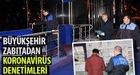 Büyükşehir Zabıta'dan Koronavirüs Denetimleri