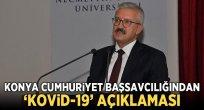 Cumhuriyet Başsavcılığından 'Kovid-19' açıklaması