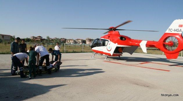Tarım işçisi helikopter ambulansla hastaneye sevk edildi