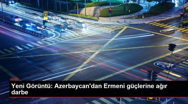 Yeni Görüntü: Azerbaycan'dan Ermeni güçlerine ağır darbe