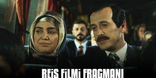 Reis Filmi Fragmanı Yayınlandı!