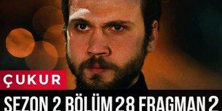 Çukur 2.Sezon 28.Bölüm 2.Fragman