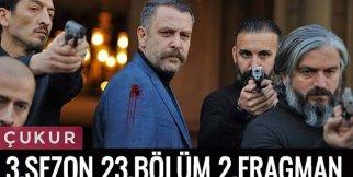 Çukur 3.Sezon 23.Bölüm Fragman