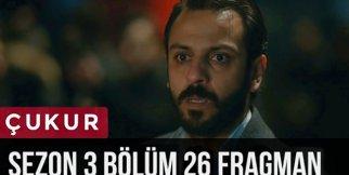 Çukur 3.Sezon 26.Bölüm Fragman