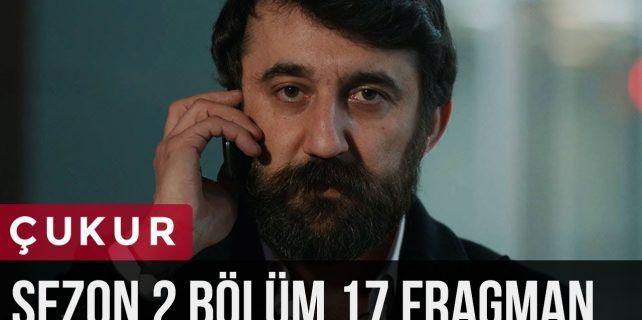 Çukur 2.Sezon 17.Bölüm Fragman