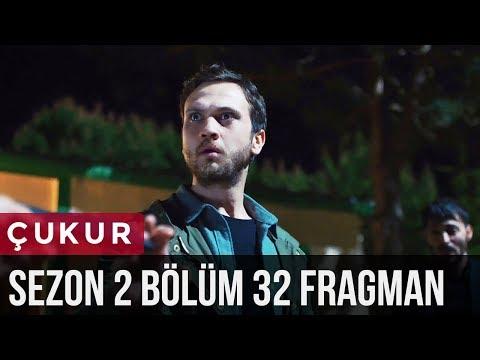 Çukur 2.Sezon 32.Bölüm 2.Fragman