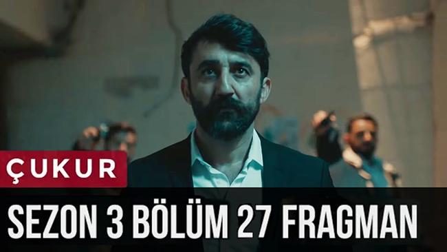 Çukur 3.Sezon 27.Bölüm 2.Fragman